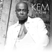 Lie To Me - Kem