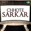 Chhote Sarkar (Original Motion Picture Soundtrack) - Single