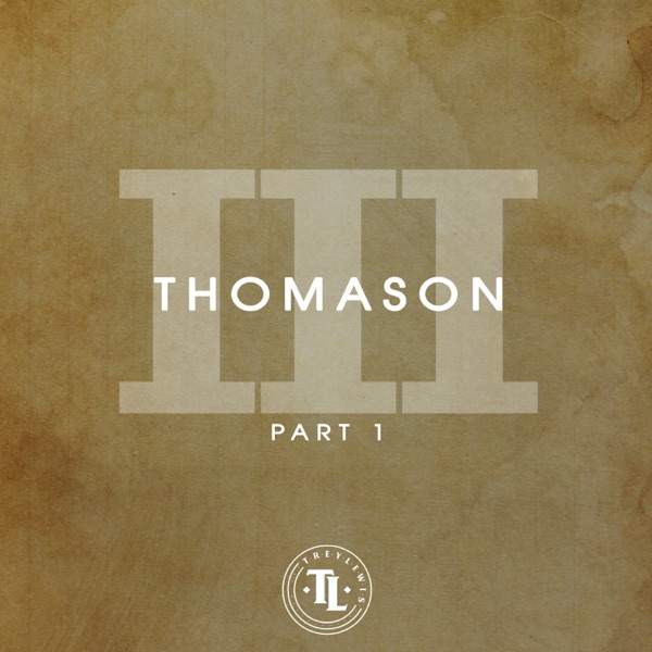 Thomason III, Pt. 1 - Single