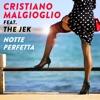 Cristiano Malgioglio - Notte perfetta (feat. The Jek)