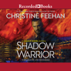 Christine Feehan - Shadow Warrior  artwork