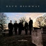 Blue Highway - Endless Train