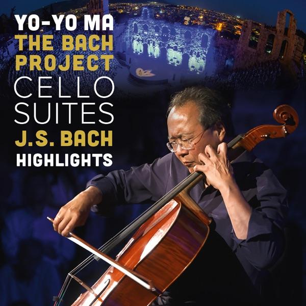 Yo-Yo Ma - Yo-Yo Ma: Bach Cello Suites - Highlights (Visual Album)