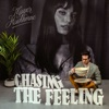 Chasing the Feeling - Single