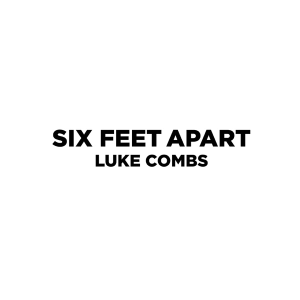 Six Feet Apart - Single