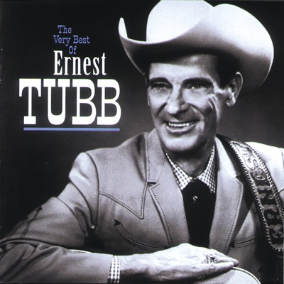 The Very Best of Ernest Tubb - Ernest Tubb