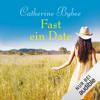 Catherine Bybee - Fast ein Date: Not Quite 1 Grafik