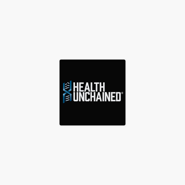 Health Unchained Podcast: Ep  26: Blockchain for Healthcare