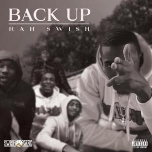 Rah Swish - Back Up