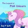The Legend of The Pink Unicorn 5: Bedtime Stories for Kids, Unicorn dream book, unicorn series