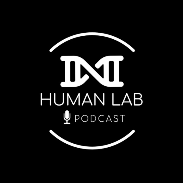 Human LAB Podcast