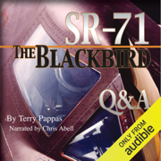 SR-71, the Blackbird, Q&A (Unabridged)