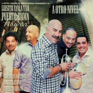 Luisito Ayala Y La Puerto Rican Power - A Otro Nivel