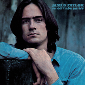 James Taylor - Sweet Baby James (2019 Remaster)