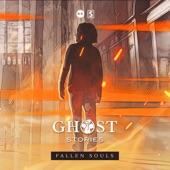 S-te-fan;Ghost Stories - Fallen Souls