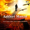 Aakhiri Manzil Original Motion Picture Soundtrack Single