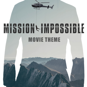Mission Impossible - Mission Impossible (Movie Theme)
