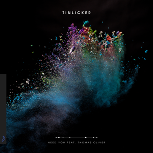 Tinlicker - Need You feat. Thomas Oliver [Extended Mix]