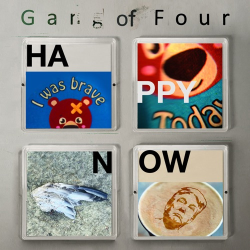 Album artwork of Gang of Four – Happy Now
