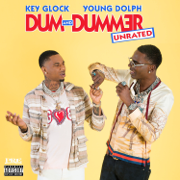 Dum and Dummer - Young Dolph & Key Glock - Young Dolph & Key Glock