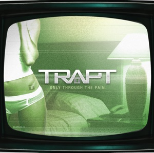 Trapt - Who's Going Home with You Tonight?