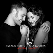 Acepto Milagros - Tiziano Ferro & Ana Guerra