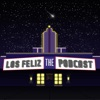 Los Feliz: The Podcast