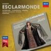 Massenet: Esclarmonde, Dame Joan Sutherland, Huguette Tourangeau, Giacomo Aragall, National Philharmonic Orchestra & Richard Bonynge