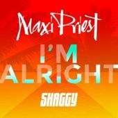 Maxi Priest - I'm Alright (feat. Shaggy)