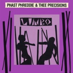 Phast Phreddie & Thee Precisions - Only Lovers Left Alive