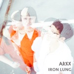 ARXX - Iron Lung