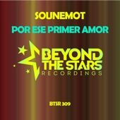 SounEmot - Por Ese Primer Amor (Intro Mix)