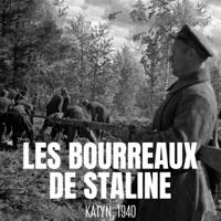 Télécharger Les bourreaux de Staline - Katyn, 1940 Episode 1
