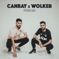 Turkey Top 10 Songs - Fersah - Canbay & Wolker