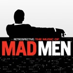 Retrospective: The Music of Mad Men (Original Series Soundtrack)