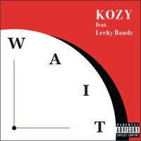 Wait (feat. Leeky Bandz) - Single Mp3 Download