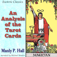 Manly P. Hall - An Analysis of the Tarot Cards: Esoteric Classics (Unabridged) artwork