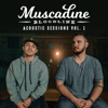 Muscadine Bloodline - Acoustic Sessions Vol. 1 - EP  artwork