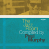 Paul Murphy - The Jazz Room Compiled by Paul Murphy artwork