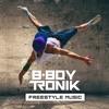 B-Boy Tronik - B-Boy Tronik Megamix