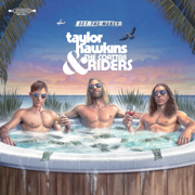 Get the Money - Taylor Hawkins & The Coattail Riders