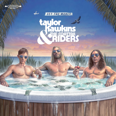 Taylor Hawkins & The Coattail Riders - Get the Money Album rReviews