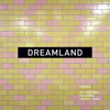 Pet Shop Boys - Dreamland (feat. Years & Years) [Remixes] - EP