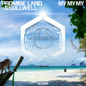 My My My - Promise Land & Skullwell