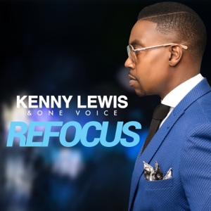 Kenny Lewis & One Voice - Lost Without You