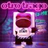 Otro Trago (Remix) [feat. Darell & Nicky Jam] - Single
