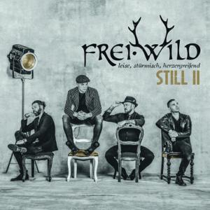 Frei.Wild - Still II (Leise, stürmisch, herzergreifend)