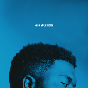 Khalid & Disclosure - Know Your Worth