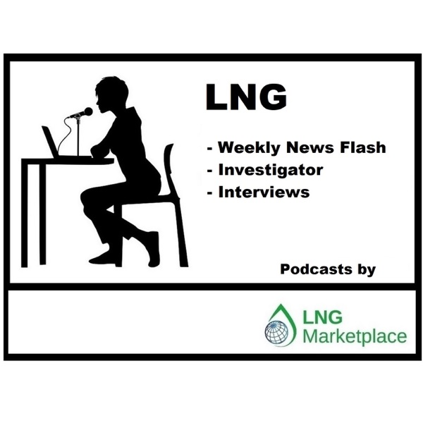 LNG Weekly News Flash - we check the global media for you. Listen – wherever you are – and stay updated.
