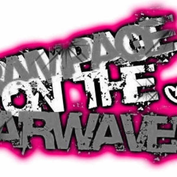 Rampage On The Airwaves